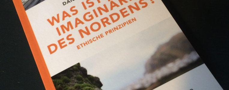 """Übersetzung: """"Was ist das Imaginäre des Nordens?"""""""